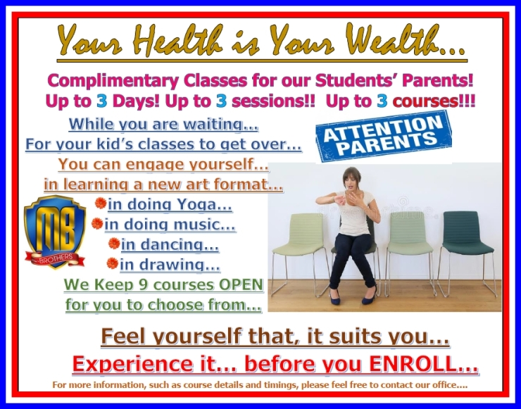 68~ YOUR HEALTH IS YOUR WEALTH ~ COMPLIMENTARY SESSIONS FOR PARENTS